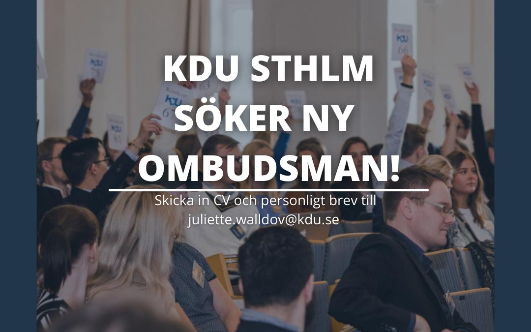 KDU STOCKHOLM SÖKER NY OMBUDSMAN INFÖR VALET